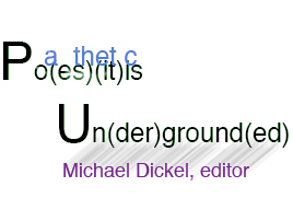Po[a](es)[thet](it)i[c]s Un(der)gournd(ed)